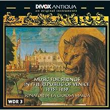 String Music in the Republic of Venice 1615-1630