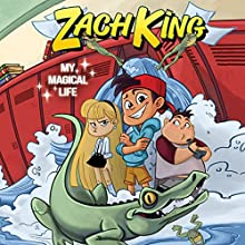 Zach King: My Magical Life Audiobook by Zach King Narrated by Zach King