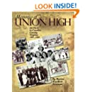 Memories of Union High: An Oasis in Caroline County, Virginia, 1903-1969