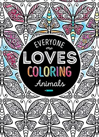 Everyone Loves Coloring Adult Books