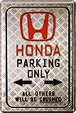 Honda Parking Only Auto Car Motorrad Bike 20x30 cm Blechschild 1588