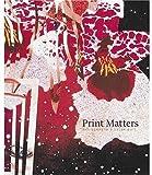 Print Matters, Sean Rainbird, 185437558X