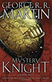 img - for The Mystery Knight: A Graphic Novel book / textbook / text book