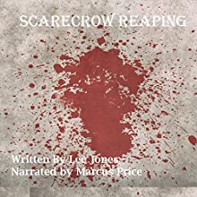 Scarecrow: Reaping Audiobook by Lee Jones Narrated by Marcus Price