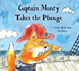 img - for Captain Monty Takes the Plunge book / textbook / text book