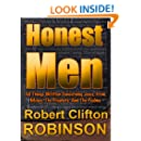 Honest Men: An Expositional Treatise Of The Life, Death, And Resurrection of Jesus