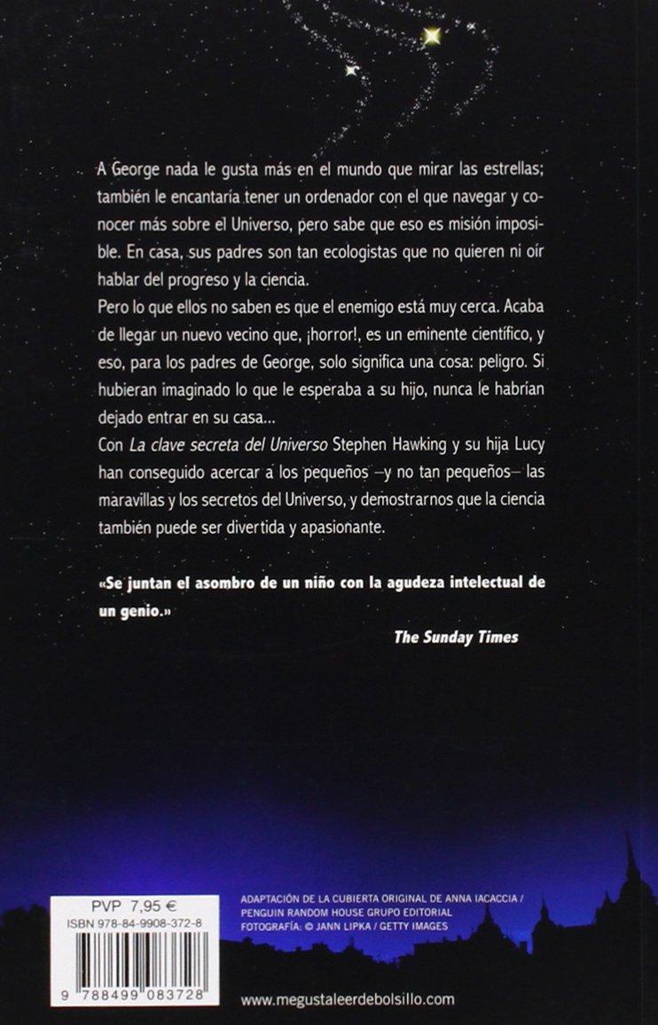 La Clave Secreta Del Universo La Clave Secreta Del Universo 1 Una Maravillosa Aventura Por El Cosmos Amazon Es Hawking Stephen W Libros