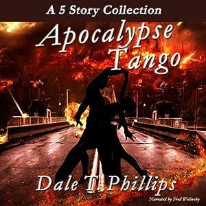 Apocalypse Tango Audiobook