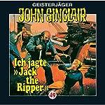 Ich jagte Jack the Ripper (John Sinclair 49) | Jason Dark