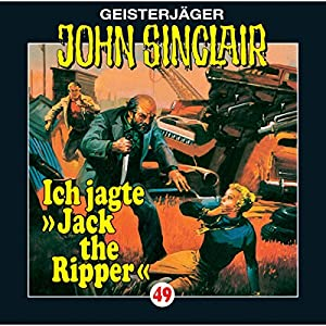 Ich jagte Jack the Ripper (John Sinclair 49) Hörspiel