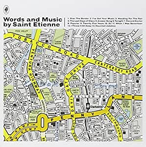 Words & Music By Saint Etienne