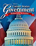 United States Government: Democracy in Action, Student Edition (GOVERNMENT IN THE U.S.)