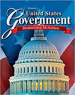 United States Government: Democracy In Action, Student Edition (GOVERNMENT IN THE U.S.) Book Pdf