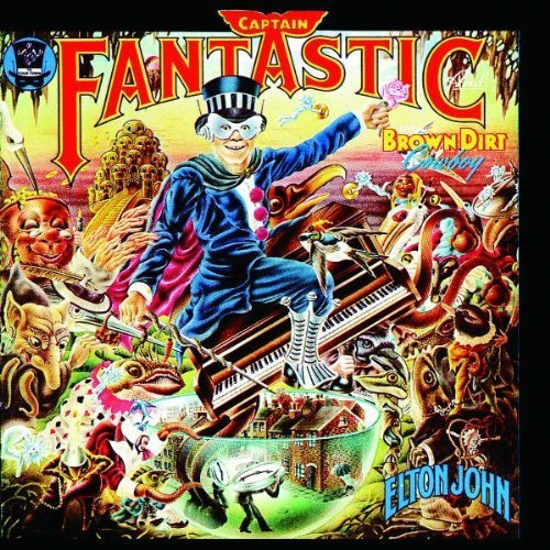Captain Fantastic and the Brown Dirt Cowboy Original recording reissued, Original recording remastered Edition by John, Elton (1996) Audio CD (Captain Fantastic And The Brown Dirt Cowboy)