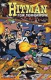 Hitman - For Tomorrow (Vol. 6)