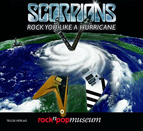 Scorpions: Rock You Like A Hurricane