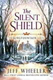 #10: The Silent Shield (The Kingfountain Series Book 5)