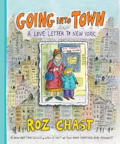 Going Into Town: A Love Letter to New York cover