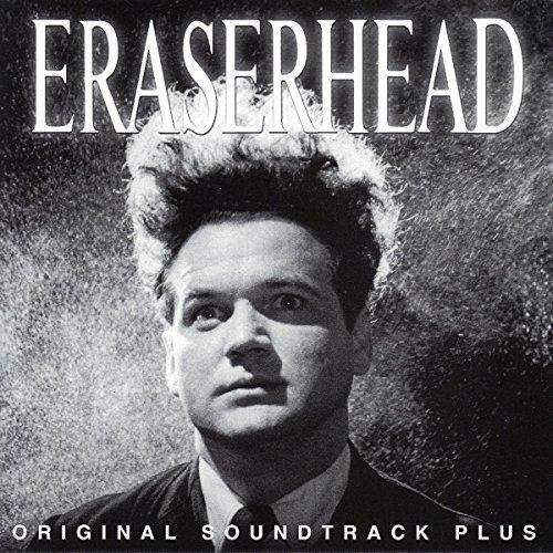 Eraserhead (Original Soundtrack) by David Lynch