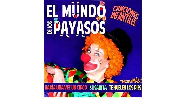 14 Canciones Infantiles Del Loco Mundo De Los Payasos by La Banda Del Circo Para Niños Y Niñas on Amazon Music - Amazon.com
