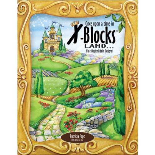X-Block QQDB-XBBK1 Once Upon a Time Land Quilt Queen Designs Books