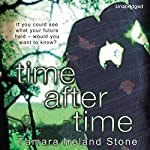 Time After Time: Time Between Us, Book 2 | Tamara Ireland Stone