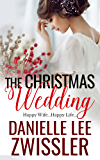 The Christmas Wedding (The Holiday Romance Collection Two Book 2)