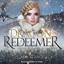 Dragon Redeemer: World of Aluvia, Book 3 Audiobook by Amy Bearce Narrated by Rebecca Gibel
