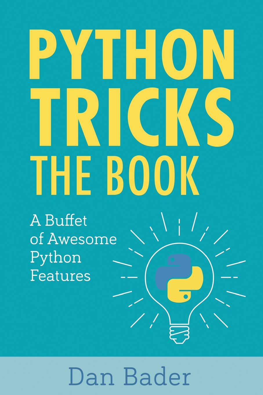 Python Tricks: A Buffet of Awesome Python Features: Dan