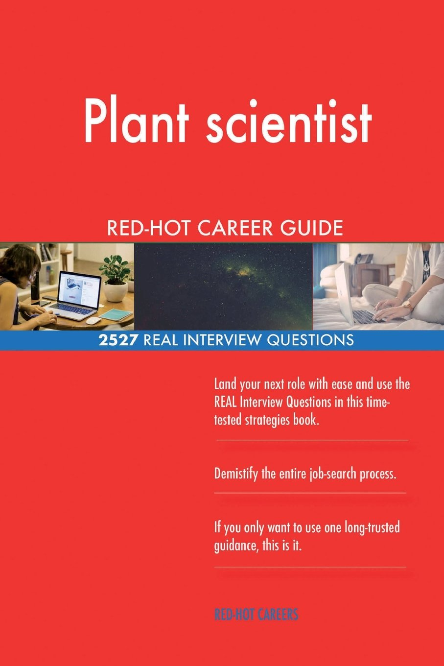 Download Plant scientist RED-HOT Career Guide; 2527 REAL Interview Questions pdf