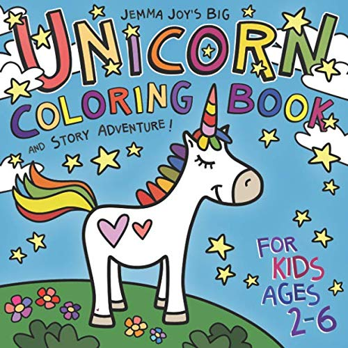(Jemma Joy's Big Unicorn Coloring Book and Story Adventure for Kids Ages 2-6)