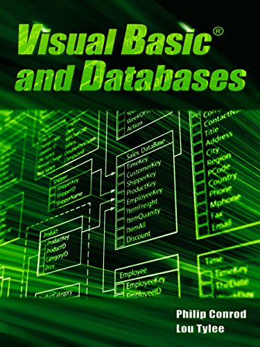 Visual Basic and Databases: A Step-By-Step Database Programming Tutorial (Ms Sql Best Practices)