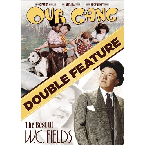 Our Gang / The Best of W.C. Fields