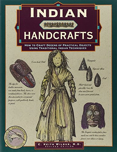 Indian Handcrafts: How to Craft Dozens of Practical Objects