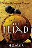 By Homer:The Iliad: (The Stephen Mitchell Translation) [Hardcover]