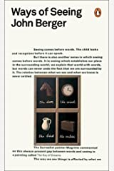 Ways of Seeing (Penguin Modern Classics) Kindle Edition
