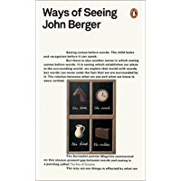 Ways of Seeing (Penguin Modern Classics) (English Edition)