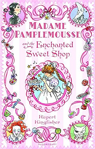 Download Madame Pamplemousse and the Enchanted Sweet Shop pdf epub
