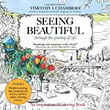 Seeing Beautiful: Through the Journey of Life: An Inspirational Coloring Book (Majestic Expressions)