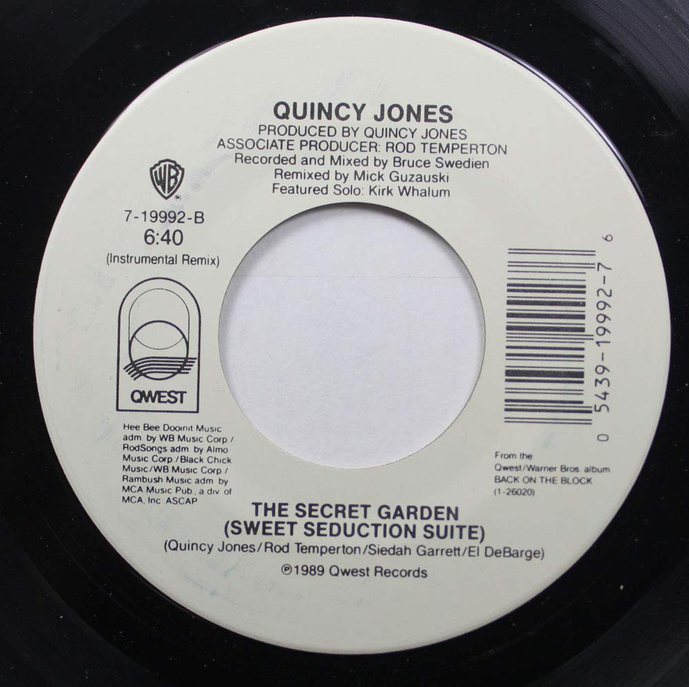 QUINCY JONES 45 RPM THE SECRET GARDEN (SWEET SEDUCTION SUITE) / THE SECRET GARDEN (SWEET SEDUCTION SUITE)