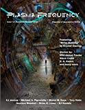 Plasma Frequency Magazine: Issue 13: August/September 2014 (Volume 13)