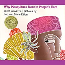 Why Mosquitoes Buzz In People's Ears Audiobook by Verna Aardema Narrated by James Earl Jones
