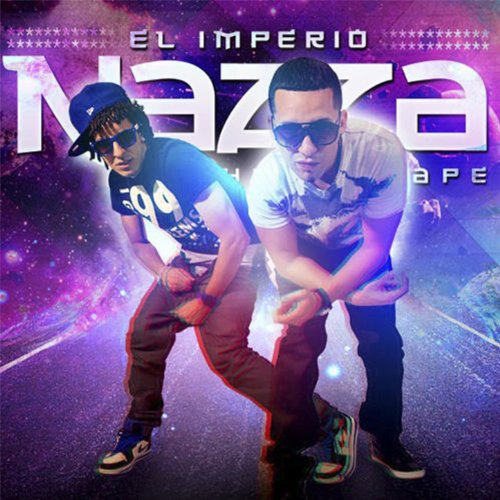 El Imperio Nazza: The Mixtape