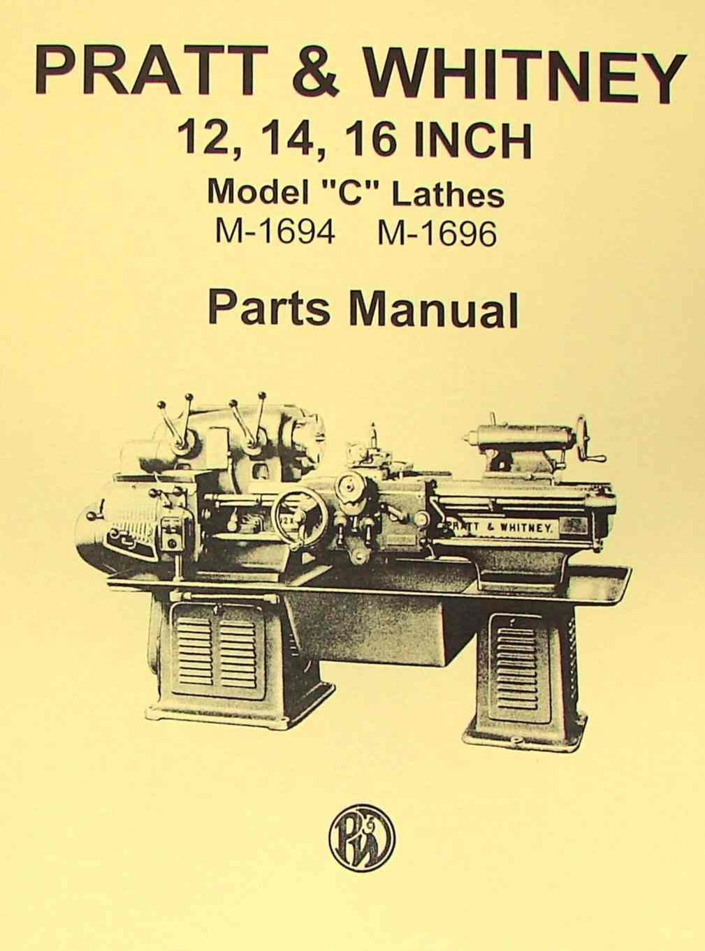 Pratt Whitney Model C Lathe 12 14 16 Parts Manual Misc Engine Diagram Books