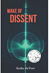 Wake of Dissent (The Wake Trilogy) (Volume 2) Paperback