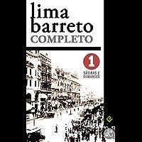 """Lima Barreto Completo I: Sátiras e Romances Completos. Inclui """"Triste fim de Policarpo Quaresma"""", """"Os Bruzundangas"""" e…"""