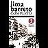 """Lima Barreto Completo I: Sátiras e Romances Completos. Inclui """"Triste fim de Policarpo Quaresma"""", """"Os Bruzundangas"""" e mais 6 obras (Edição Definitiva)"""