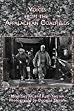 img - for Voices from the Appalachian Coalfields (Appalachian Writing: Working Lives) book / textbook / text book