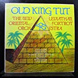 The New Leviathan Oriental Foxtrot Orchestra - Old King Tut - Lp Vinyl Record