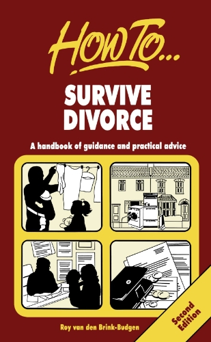 Survive Divorce: 2nd edition by How To Books